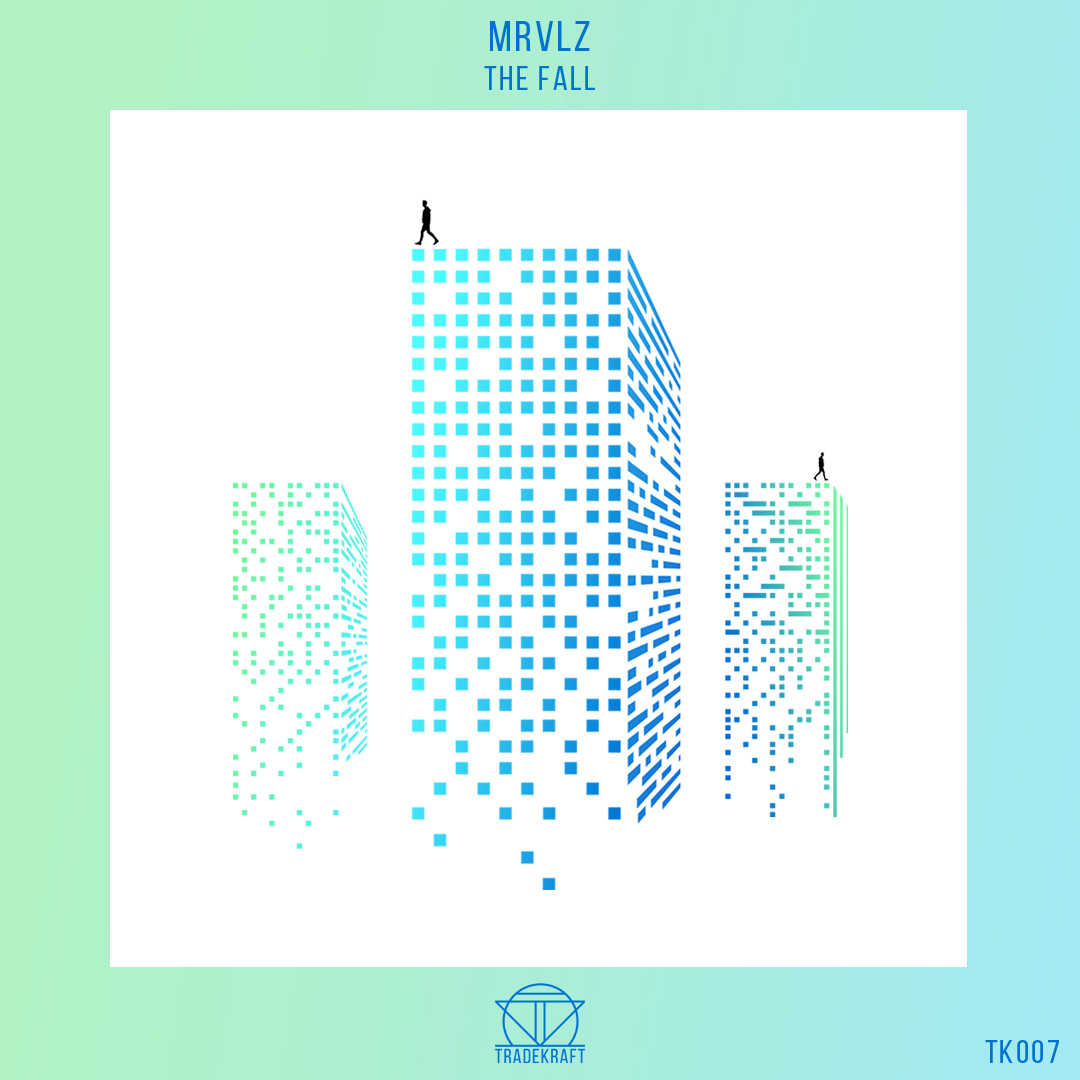 TK007: MRVLZ - The Fall